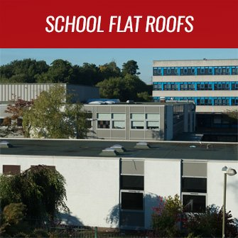 school flat roofs